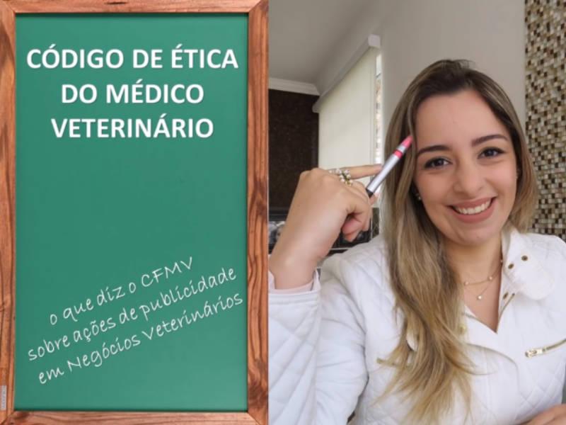 Código de Ética do Médico Veterinário – Resolução Nº 722/02